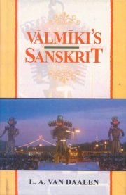Valmiki`s Sanskrit, L.A. Van Dealen, M TO Z Books, Vedic Books ,