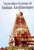 Vastuvidya Systems of Indian Architecture