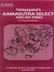 Kamasutra Select And His Times Sir Richard Burton Vedic Books