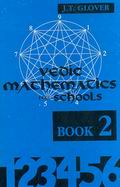 Vedic Mathematics for Schools (Book 2)