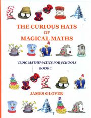 The Curious Hats of Magical Maths, 3 Books, James Glover, VEDIC MATHEMATICS Books, Vedic Books