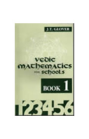 Vedic Mathematics for Schools Vol I, II and III (3 Volumes) with CD's, James Glover, VEDIC MATHEMATICS Books, Vedic Books