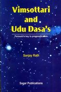 Vimsottari and Udu Dasa's: Parasara's key to prognostication