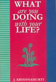 What are you Doing with your Life?, J. Krishnamurti, MASTERS Books, Vedic Books
