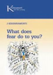 What does fear do to you?, J. Krishnamurti, MASTERS Books, Vedic Books