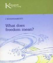 What does freedom mean?, J. Krishnamurti, MASTERS Books, Vedic Books