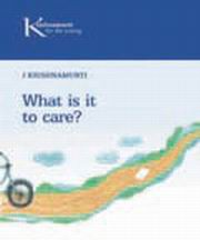 What is it to Care?, J. Krishnamurti, MASTERS Books, Vedic Books