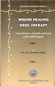 Wound Healing Drug Theropy, Gyanendra Pandey, M TO Z Books, Vedic Books ,