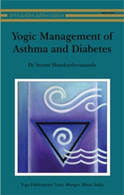 Yogic Management of Asthma and Diabetes, Dr. Swami Shankaradevananda, AYURVEDA Books, Vedic Books