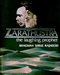 Zarathustra: The Laughing Prophet
