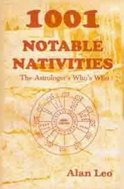 1001 Notable Nativities: The Astrologer's Who's Who, Alan Leo, JYOTISH Books, Vedic Books