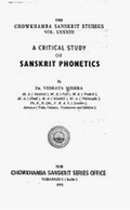 A Critical Study of Sanskrit Phonetics