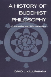 A History of Buddhist Philosophy, David J. Kalupahana, HISTORY Books, Vedic Books , buddhist history