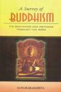 A Survey of Buddhism