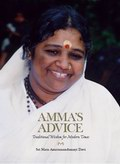 Amma's Advice: Traditional Wisdom for Modern Times