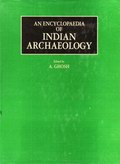 An Encyclopedia of Indian Archaeology