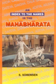 An Index to the Names in the Mahabharata, S. Sorensen, MAHABHARATA Books, Vedic Books , Mahabharata