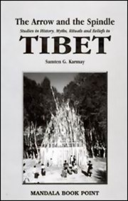 Arrow And The Spindle 2 Vols., Samten G. Karmay, DZOGCHEN Books, Vedic Books , Arrow And The Spindle, Samten G. Karmay, Tibetan Buddhism, buddhism, myths, rituals, Dzogchen, Bon