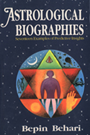 Astrological Biographies: Seventeen Examples of Predictive Insights, Bepin Behari, DIVINATION Books, Vedic Books