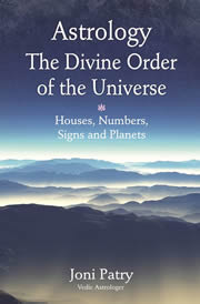 Astrology The Divine Order:Houses, Planets, Signs and Numbers, Joni Patry, ASTROLOGY Books, Vedic Books
