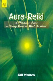 Aura-Reiki, Bill Waites, REIKI Books, Vedic Books