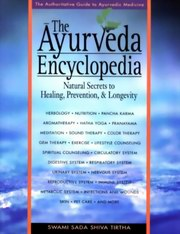 The Ayurvedic Encyclopedia, Swami Sadi Shiva tirtha, HEALING Books, Vedic Books