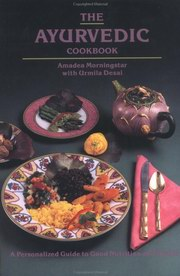 The Ayurvedic Cook Book, Amadea Morningstar, Urmila Desai, AYURVEDA Books, Vedic Books
