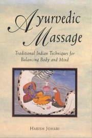 Ayurvedic Massage, Harish Johari, AYURVEDA Books, Vedic Books