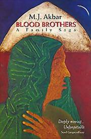 Blood Brothers, M.J. Akbar, NOVELS Books, Vedic Books , blood brothers, hindu-muslim relations