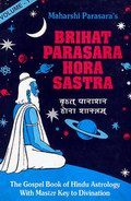 Brihat Parasarahora Sastra of Maharshi Parasara (In 2 Volumes): Sanskrit text with English Translation