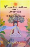 Bronchial Asthma Care in Ayurveda and Holistic Systems