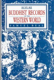 Buddhist Records of the Western World, Samuel Beal, BUDDHISM Books, Vedic Books