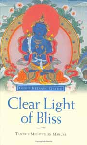 Clear Light of Bliss: The Practice of Mahamudra in Vajrayana Buddhism, Geshe Kelsang Gyatso, TIBETAN BUDDHISM Books, Vedic Books