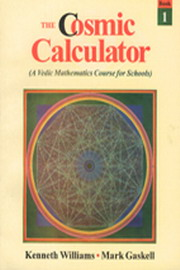 Cosmic Calculator, Part II, Kenneth Williams, Mark Gaskell, VEDIC MATHEMATICS Books, Vedic Books