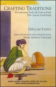 Crafting Traditions, Ghulam Yahya, Mehr Afshan Farooqi, HISTORY Books, Vedic Books