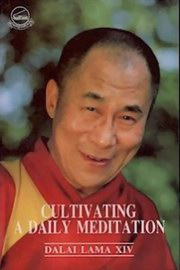 Cultivating a Daily Meditation, H.H the Dalai Lama, BUDDHISM Books, Vedic Books