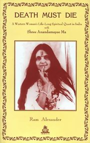 Death Must Die, Ram Alexander, BIOGRAPHY Books, Vedic Books