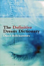 Definitive Dream Dictionary, Diane Bellchambers, HEALING Books, Vedic Books , Definitive Dream Dictionary, Diane Bellchambers, dreams