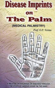 Disease Imprints On The Palm (Medical Palmistry), Prof. O.P. Verma, HEALING Books, Vedic Books
