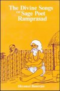 Divine Songs of Sage Poet Ramprasad