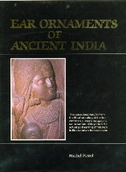 Ear Ornaments of Ancient India, Michel Postel, JUST ARRIVED Books, Vedic Books