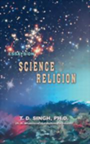 Essays On Science And Religion, Dr. T. D. Singh, HARE KRISHNA Books, Vedic  Click To Enlarge · Essays On Science And Religion ...