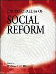 Encyclopaedia of Social Reforms (3 Volumes), William D.P. Bliss, HISTORY Books, Vedic Books