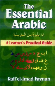 The Essential Arabic : A learner's Practical Guide, Rafi'el-Imad Faynan, LANGUAGES Books, Vedic Books