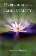Experience of Immortality