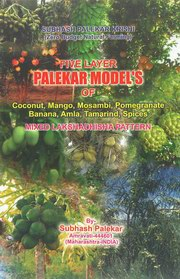 Zero Budget Natural Farming - Five Layer Palekar's Model (Part I), Subhash Palekar, ENVIRONMENT Books, Vedic Books