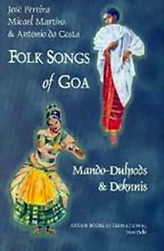 Folk Songs of Goa, Jose Pereira, Micael Martins, Antonio da Costa, MUSIC Books, Vedic Books