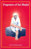 Fragrance of Sai Bhakti