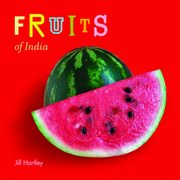 Fruits of India, Jill Hartley, CHILDRENS BOOKS Books, Vedic Books