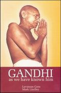 Gandhi As we have known him